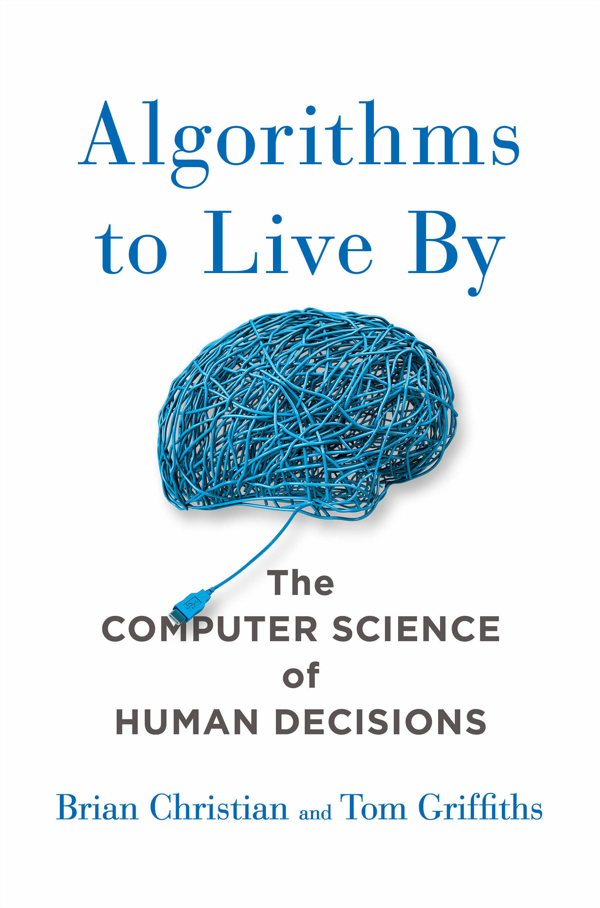 Algorithms to Live By Front Cover